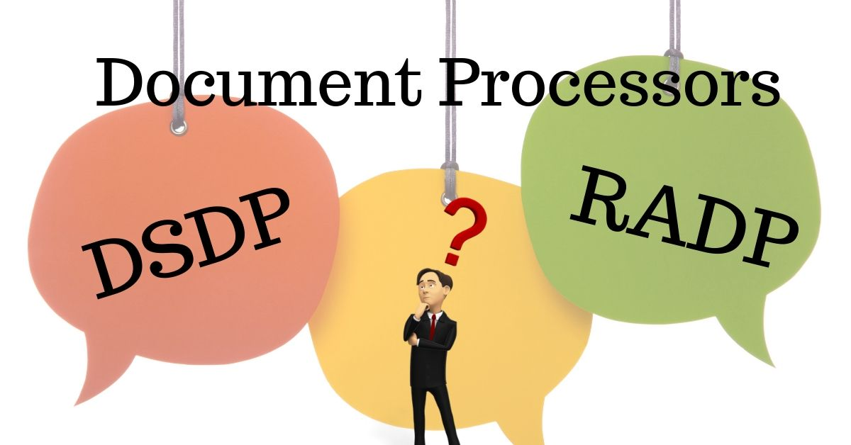 DSDP vs. RADP | Document Processors | CBS Imaging